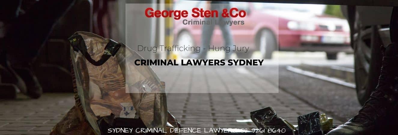Drug Trafficking – Hung Jury – Drug Offence Lawyers