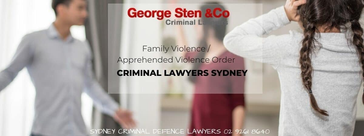 Family Violence- Apprehended Violence Orders - George Sten and Co