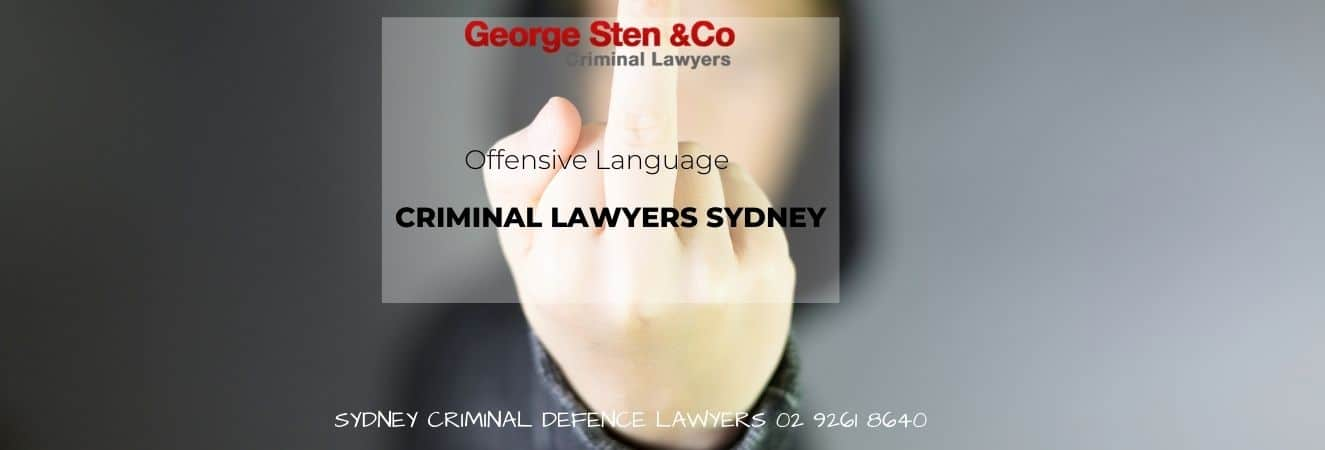 Offensive Language – Conduct – Criminal Lawyers
