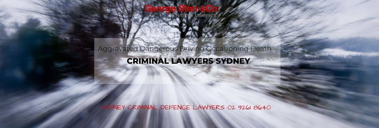 Aggravated Dangerous Driving Occasioning Death – Lawyers