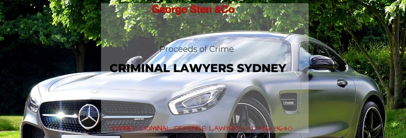 Proceeds of Crime – Criminal Lawyers Sydney