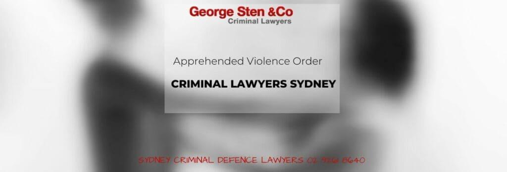 Apprehended Violence Order - George Sten & Co