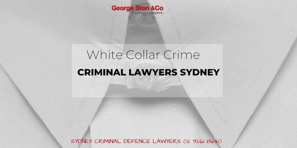 White Collar Crime - Criminal Lawyers Sydney George Sten