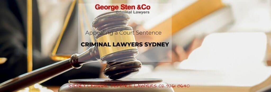 Appealing a Court Sentence - Appeal Lawyers Sydney - George Sten